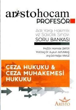 Aristo Ceza ve Ceza Muhakemesi Hukuku – Adli Hakimlik Soru Bankası - Hamide Zafer
