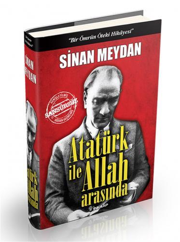 Atatürk İle Allah Arasında - Ciltli