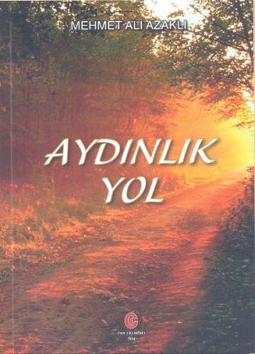 Aydınlık Yol - Mehmet Ali Azaklı