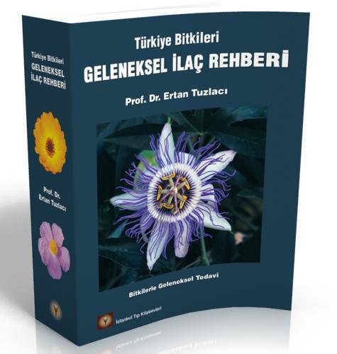 İstanbul Medikal Türkiye Bitkileri Geleneksel İlaç Rehberi