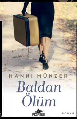 Baldan Ölüm - Hanni Münzer