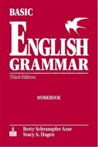 Basic English Grammar Third Edition Workbook – Betty Schamfer Azar, Stacy A. Hagen