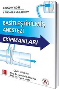 Basitleştirilmiş Anestezi Ekipmanları - Mustafa Arslan, Yusuf Ünal