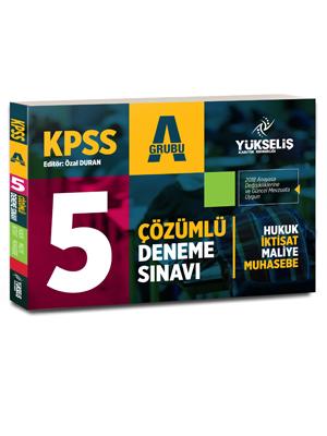 Yükseliş KPSS A Grubu 5 Çözümlü Deneme Sınavı