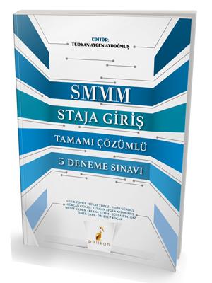 Pelikan SMMM Staja Giriş Tamamı Çözümlü 5 Deneme Sınavı