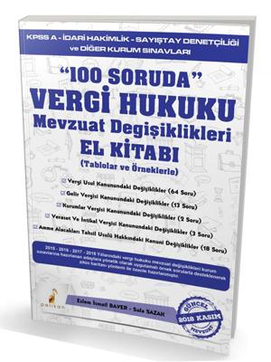 Pelikan 100 Soruda Vergi Hukuku Mevzuat Değişiklikleri (Tablolar ve Ör
