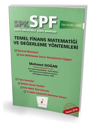 Pelikan SPK - SPF Temel Finans Matematiği ve Değerleme Yöntemleri Konu Anlatımlı Soru Bankası 1009