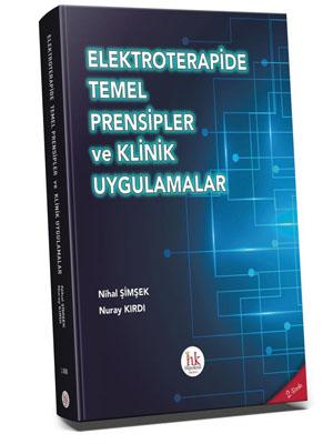 Elektroterapide Temel Prensipler ve Klinik Uygulamalar