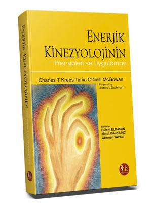 Enerjik Kinezyolojinin Prensipleri ve Uygulaması Bülent Elbasan