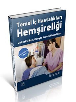 Çukurova Nobel Tıp Temel İç Hastalıkları Hemşireliği ve Farklı Boyutlarıyla Kronik Hastalıklar