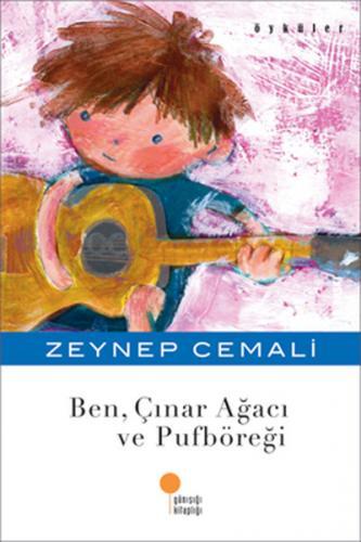 Ben Çınar Ağacı ve Pufböreği - Zeynep Cemali