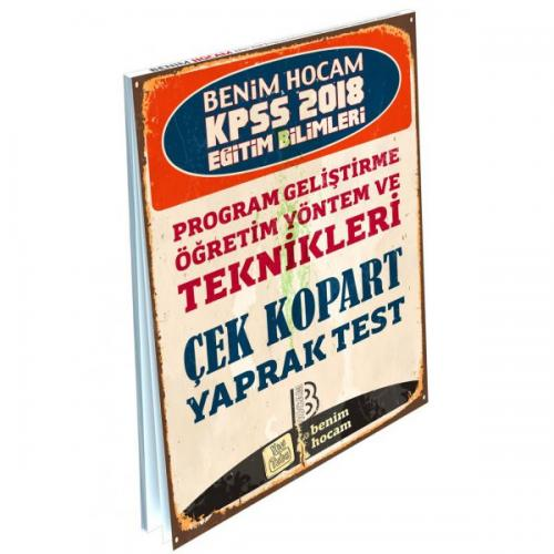 Benim Hocam KPSS Eğitim Bilimleri Program Geliştirme Öğretim Yöntem ve Teknikleri Çek Kopart Yaprak Test 2018