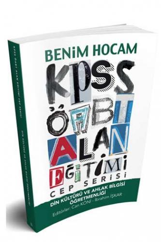 Benim Hocam KPSS ÖABT Din Kültürü ve Ahlak Bilgisi Öğretmenliği Cep Serisi