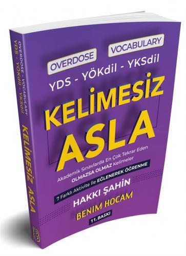 Benim Hocam Yayınları YDS YÖKDİL YKSDİL Overdose Vocabulary Kelimesiz Asla