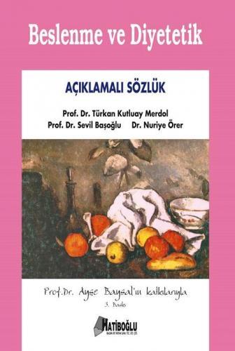 Beslenme ve Diyetetik Açıklamalı Sözlük