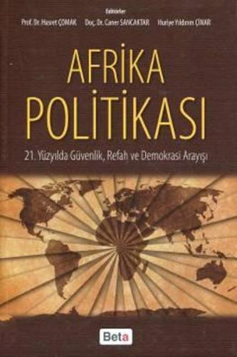 Beta Afrika Politikası - Hasret Çomak, Caner Sancaktar, Huriye Yıldırım Çınar