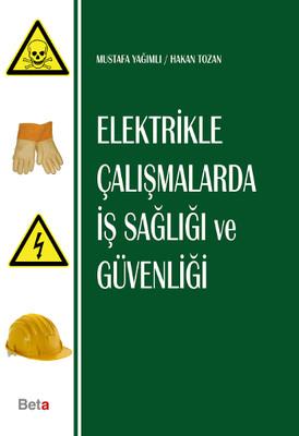 Beta Elektrikle Çalışmalarda İş Sağlığı ve Güvenliği