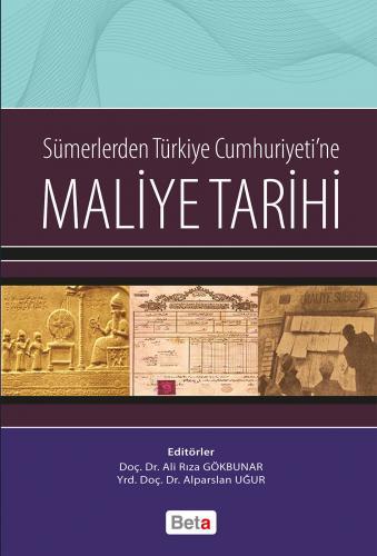 Beta Sümerlerden Türkiye Cumhuriyetine Maliye Tarihi