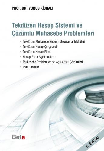 Beta Tekdüzen Hesap Sistemi ve Çözümlü Muhasebe Problemleri - Yunus Kishali