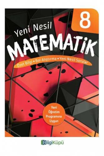BilgiKüpü Yayınları 8. Sınıf Yeni Nesil Matematik