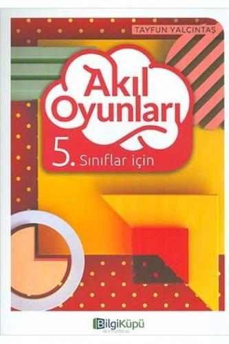 BilgiKüpü Yayınları 5. Sınıf Akıl Oyunları