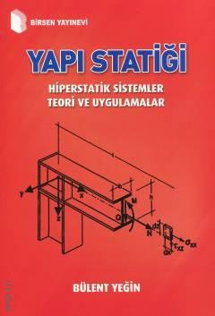 Birsen Yapı Statiği Hiperstatik Sistemler Teori ve Uygulamalar