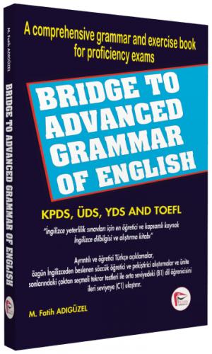 KELEPİR Bridge To Advanced Grammar of English M. Fatih Adıgüzel