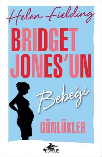 Bridget Jones'un Bebeği Günlükler - Helen Fielding