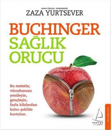 Buchinger Sağlık Orucu - Zaza Yurtsever