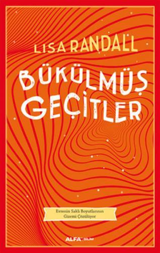 Bükülmüş Geçitler - Lisa Randall