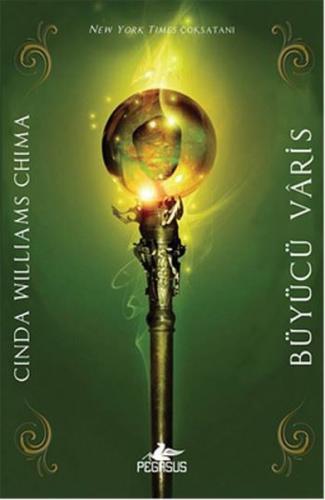 Büyücü Varis - Cinda Williams Chima