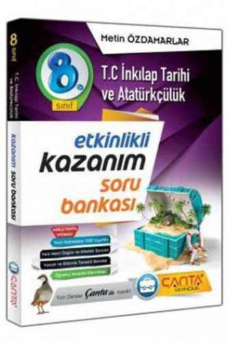 Çanta Yayınları 8. Sınıf T.C. İnkılap Tarihi ve Atatürkçülük Etkinlikli Kazanım Soru Bankası