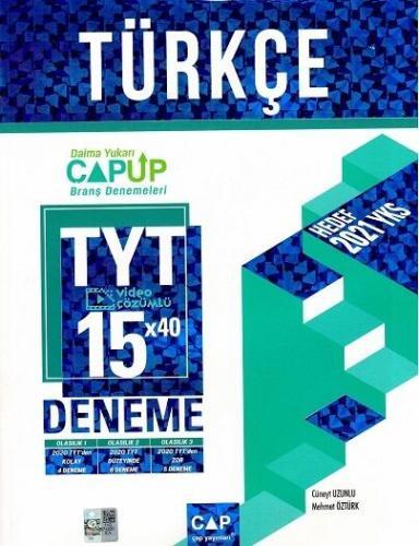 Çap Yayınları TYT Türkçe 15 x 40 Up Deneme Mehmet Öztürk
