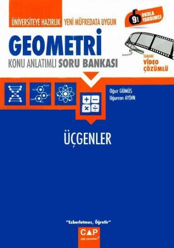 Çap Üniversiteye Hazırlık Geometri Üçgenler Konu Anlatımlı Soru Bankası