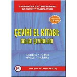 Çeviri El Kitabı Belge Çevirileri İngilizce - Türkçe / Türkçe - İngilizce