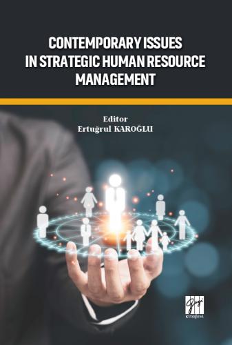 Contemporary Issues In StrategicHuman Resource Management Ertuğrul Kar