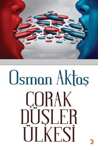Çorak Düşler Ülkesi - Osman Aktaş