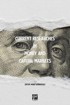 Current Researches in Money and Capital Markets Murat Berberoğlu