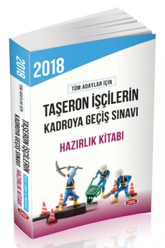 Data Taşeron İşçilerin Kadroya Geçiş Sınavı Hazırlık Kitabı 2018