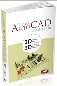 Data Temel Auto Cad Komutları 2D ve 3D