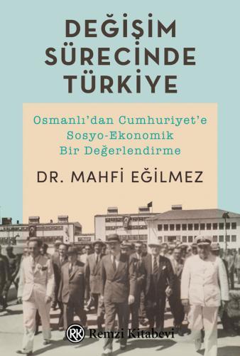 Değişim Sürecinde Türkiye Mahfi Eğilmez