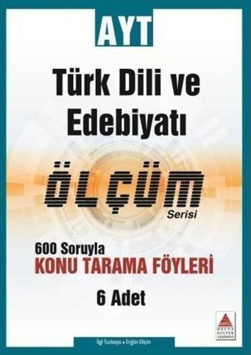 Delta Kültür AYT Türk Dili ve Edebiyatı Ölçüm Serisi Konu Tarama Föyleri