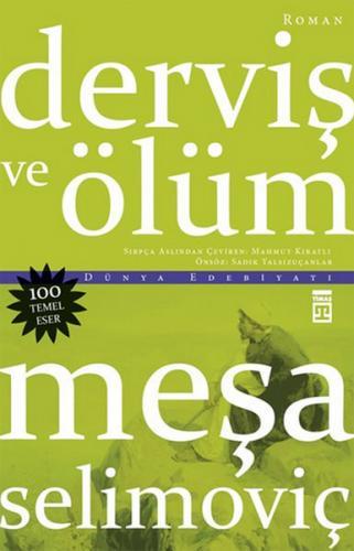 Derviş ve Ölüm - Meşa Selimoviç