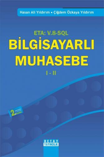 Detay Eta : V.8 - Sql Bilgisayarlı Muhasebe I - II - Hasan Ali Yıldırım, Çiğdem Özkaya Yıldırım