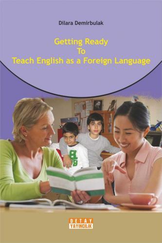 Detay Gettıng Ready To Teach Englısh As A Foreıgn Language