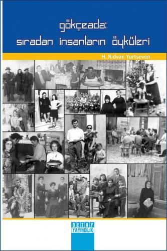 Detay Gökçeada : Sıradan İnsanların Öyküleri - H. Rıdvan Yurtseven