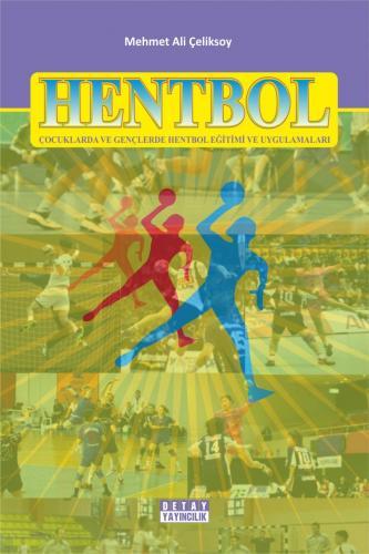Detay Hentbol Çocuklarda ve Gençlerde Hentbol Eğitimi ve Uygulamaları