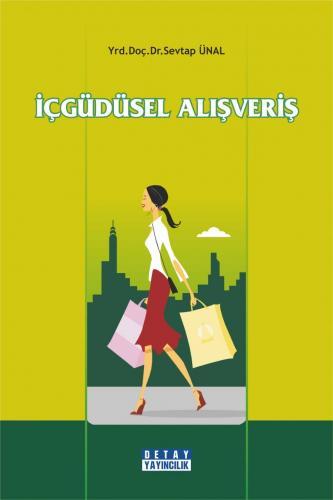 Detay İçgüdüsel Alışveriş - Sevtap Ünal