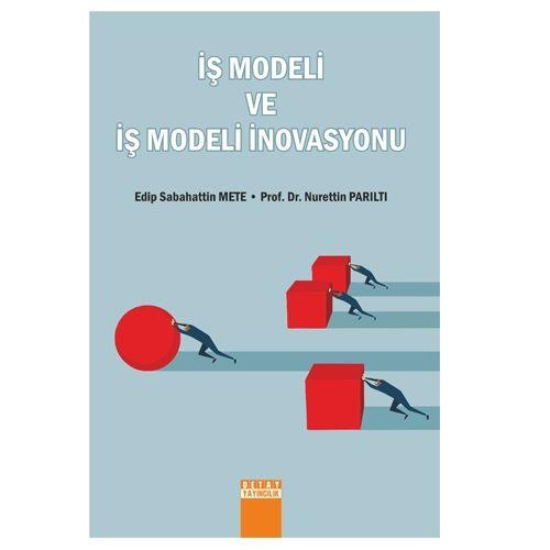 Detay İş Modeli ve İş Modeli İnovasyonu - Edip Sabahattin Mete