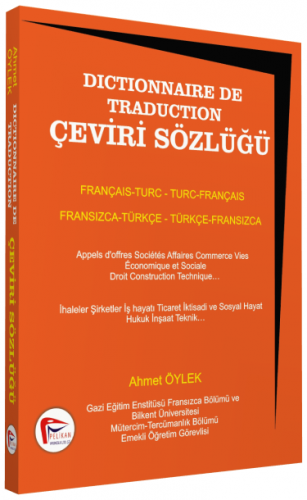 Dictionnaire De Traduction Çeviri Sözlüğü Fransızca - Türkçe Türkçe - Fransızca
